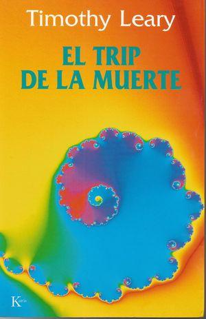 TRIP DE LA MUERTE, EL
