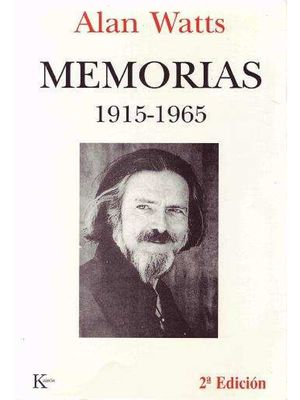MEMORIAS 1915 - 1965 / ALAN WATTS