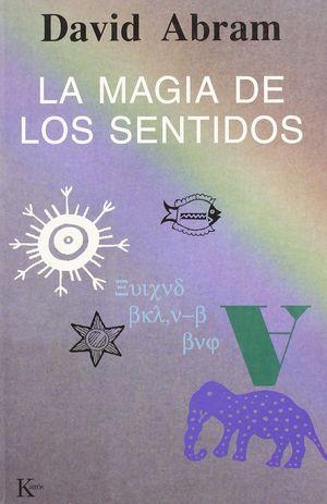 MAGIA DE LOS SENTIDOS, LA
