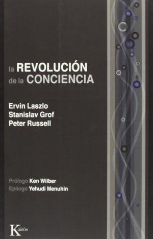 REVOLUCION DE LA CONCIENCIA, LA
