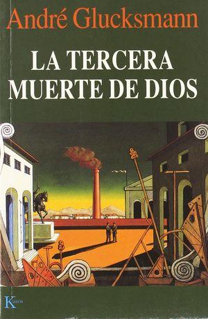 TERCERA MUERTE DE DIOS, LA