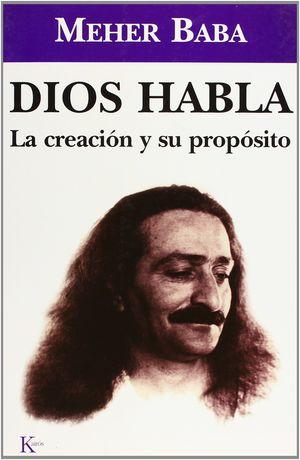 DIOS HABLA LA CREACION Y SU PROPOSITO