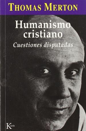 HUMANISMO CRISTIANO CUESITONES DISPUTADAS