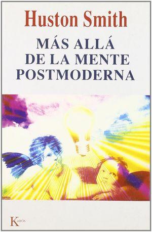 MAS ALLA DE LA MENTE POSTMODERNA
