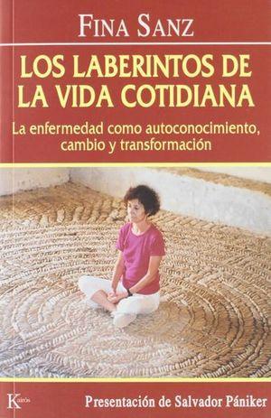 LABERINTOS DE LA VIDA COTIDIANA, LOS