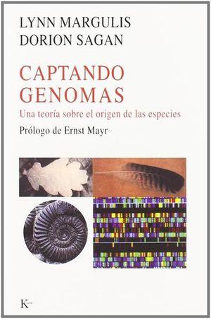 CAPTANDO GENOMAS. UNA TEORIA SOBRE EL ORIGEN DE LAS ESPECIES