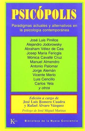 PSICOPOLIS. PARADIGMAS ACTUALES Y ALTERNATIVOS EN LA PSICOLOGIA CONTEMPORANEA