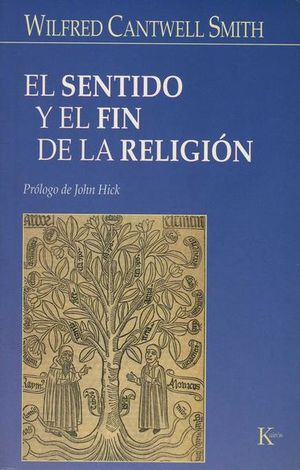 SENTIDO Y EL FIN DE LA RELIGION, EL
