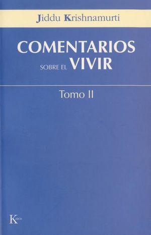COMENTARIOS SOBRE EL VIVIR / TOMO II