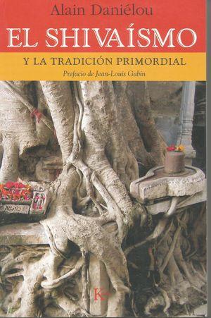 SHIVAISMO Y LA TRADICION PRIMORDIAL
