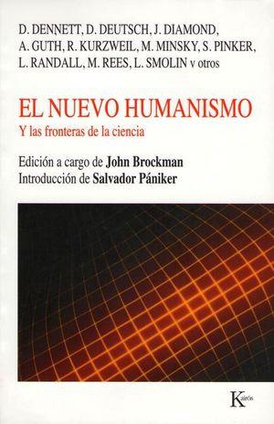 NUEVO HUMANISMO, EL. Y LAS FRONTERAS DE LA CIENCIA