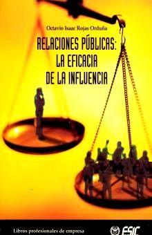 RELACIONES PUBLICAS. LA EFICIENCIA DE LA INFLUENCIA