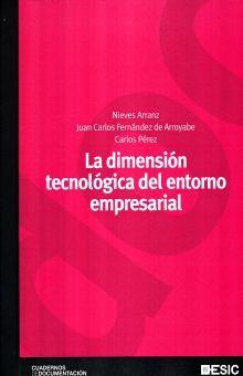 DIMENSION TECNOLOGICA DEL ENTORNO EMPRESARIAL, LA