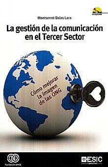 GESTION DE LA COMUNICACION EN EL TERCER SECTOR, LA (INCLUYE DVD)