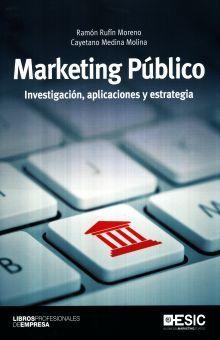 MARKETING PUBLICO. INVESTIGACIONES APLICACIONES Y ESTRATEGIA