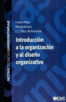 INTRODUCCION A LA ORGANIZACION Y AL DISEÑO ORGANIZATIVO