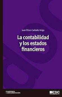 CONTABILIDAD Y LOS ESTADOS FINANCIEROS, LA