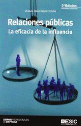 RELACIONES PUBLICAS. LA EFICACIA DE LA INFLUENCIA 3/ ED.