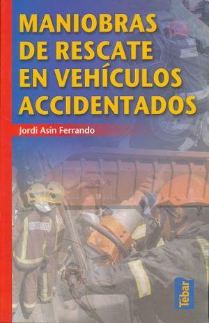 MANIOBRAS DE RESCATE E VEHICULOS ACCIDENTADOS