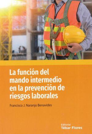 La función del mano intermedio en la prevención de riesgos laborales