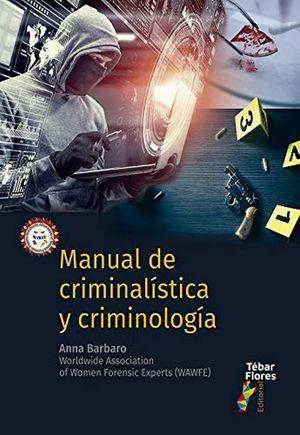 Manual de criminalística y criminología