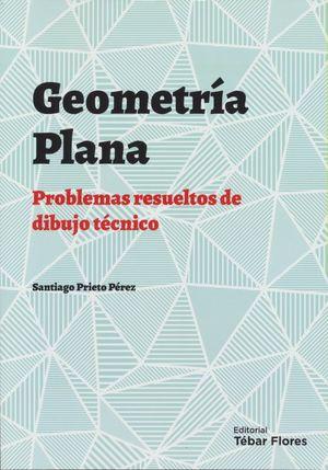 Geometría plana. Problemas resueltos de dibujo técnico