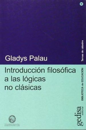 INTRODUCCION FILOSOFICA A LAS LOGICAS NO CLASICAS