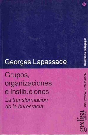 GRUPOS ORGANIZACIONES E INSTITUCIONES