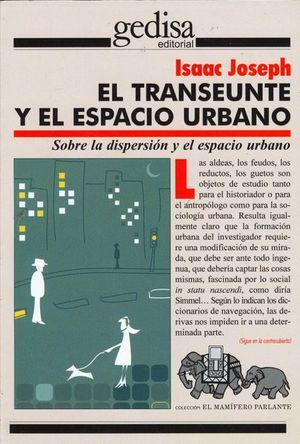 TRANSEUNTE Y EL ESPACIO URBANO, EL