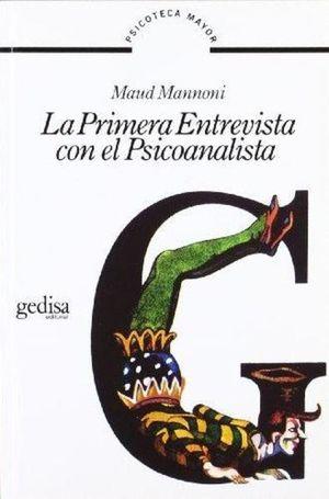 PRIMERA ENTREVISTA CON EL PSICOANALISTA, LA