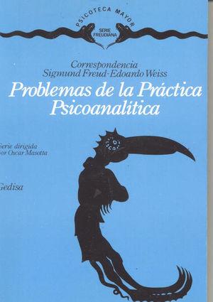Problemas de la práctica psicoanalítica