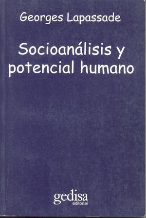 SOCIOANALISIS Y POTENCIAL HUMANO