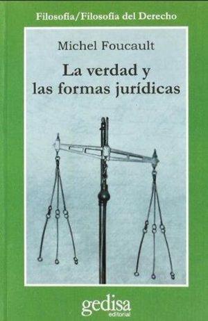 VERDAD Y LAS FORMAS JURIDICAS, LA