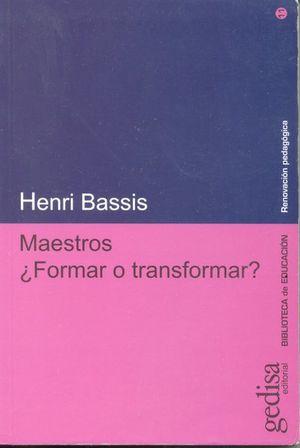 MAESTROS FORMAR O TRANSFORMAR