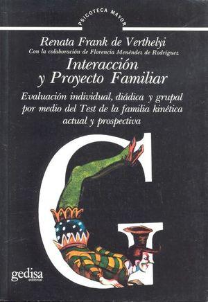 INTERACCION Y PROYECTO FAMILIAR