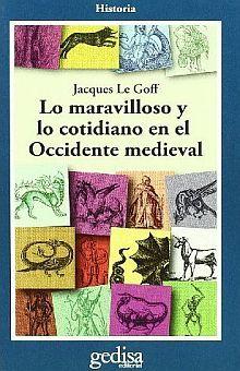 MARAVILLOSO Y LOS COTIDIANO EN EL OCCIDENTE MEDIEVAL, LO