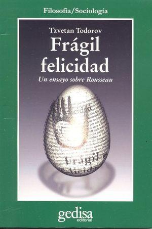 FRAGIL FELICIDAD