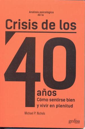 ANALISIS PSICOLOGICO DE LA CRISIS DE LOS 40 AÑOS