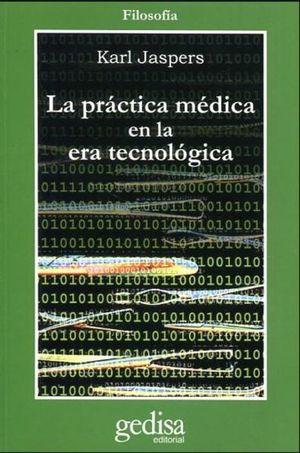 PRACTICA MEDICA EN LA ERA TECNOLOGICA, LA