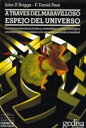 A TRAVES DEL MARAVILLOSO ESPEJO DEL UNIVERSO