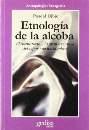 ETNOLOGIA DE LA ALCOBA