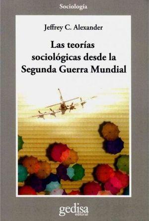 TEORIAS SOCIOLOGICAS DESDE LA SEGUNDA GUERRA MUNDIAL, LAS