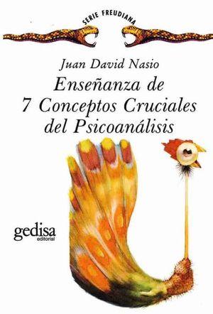 ENSEÑANZA DE 7 CONCEPTOS CRUCIALES DEL PSICOANALISIS