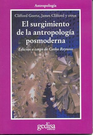 SURGIMIENTO DE LA ANTROPOLOGIA POSMODERNA, EL
