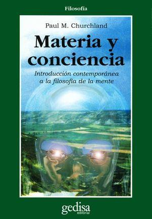 MATERIA Y CONCIENCIA. INTRODUCCION CONTEMPORANEA  A LA FILOSOFIA DE LA MENTE