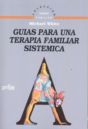 GUIAS PARA UNA TERAPIA FAMILIAR SISTEMATICA