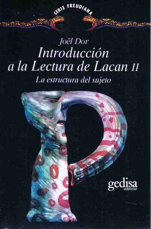 INTRODUCCION A LA LECTURA DE LACAN II