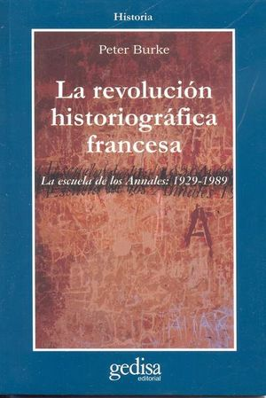 REVOLUCION HISTORIOGRAFICA FRANCESA, LA