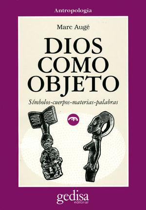 DIOS COMO OBJETO / 2 ED.