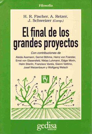 FINAL DE LOS GRANDES PROYECTOS, EL